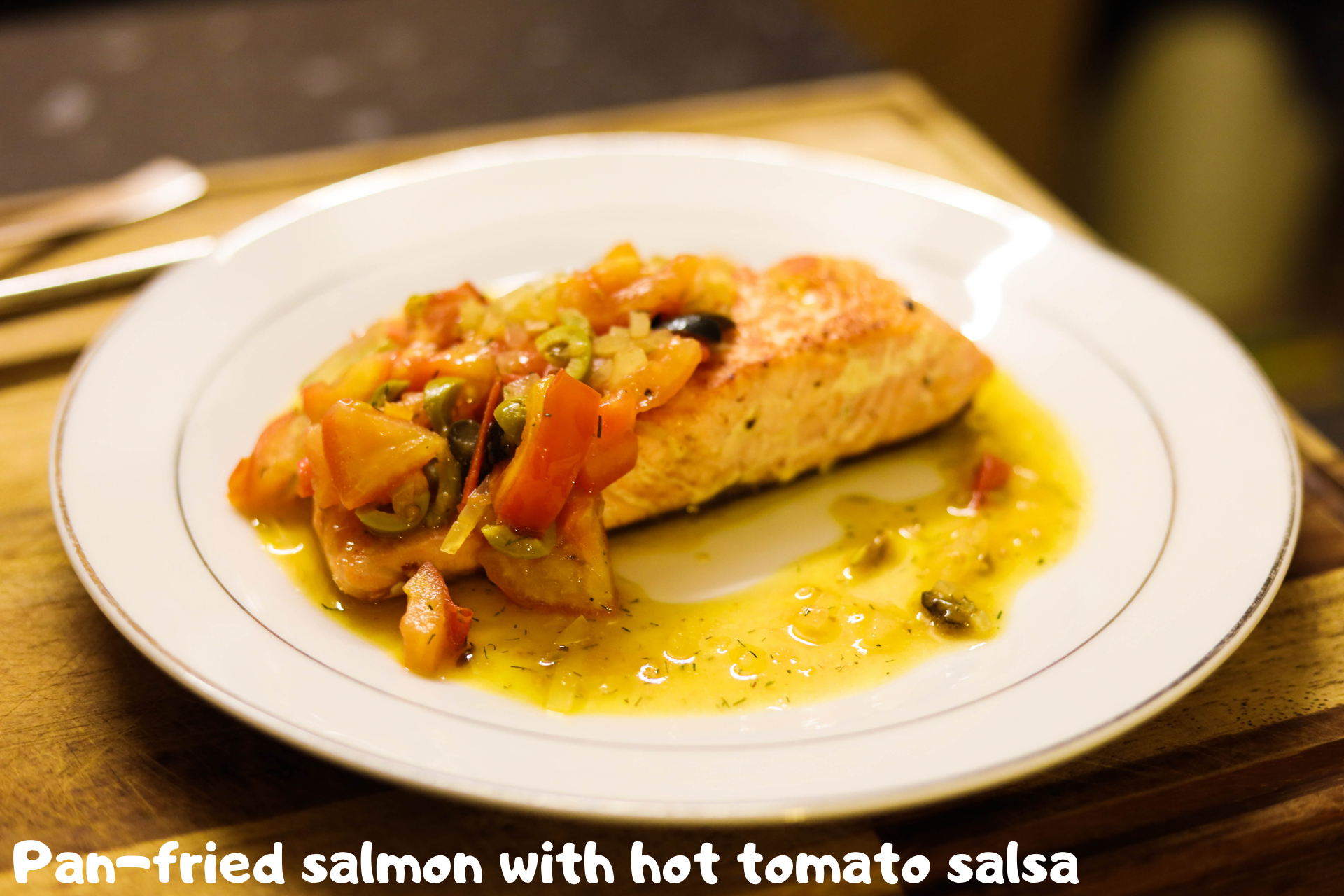 Pan-fried salmon with hot tomato salsa